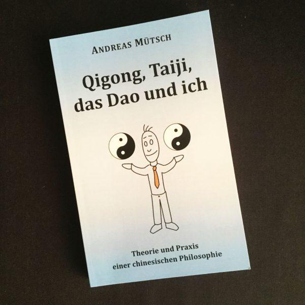 Cover von Qigong, Taiji, das Dao und ich